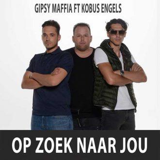 gipsy-maffia-ft-kobus-engels-op-zoek-naar-jou